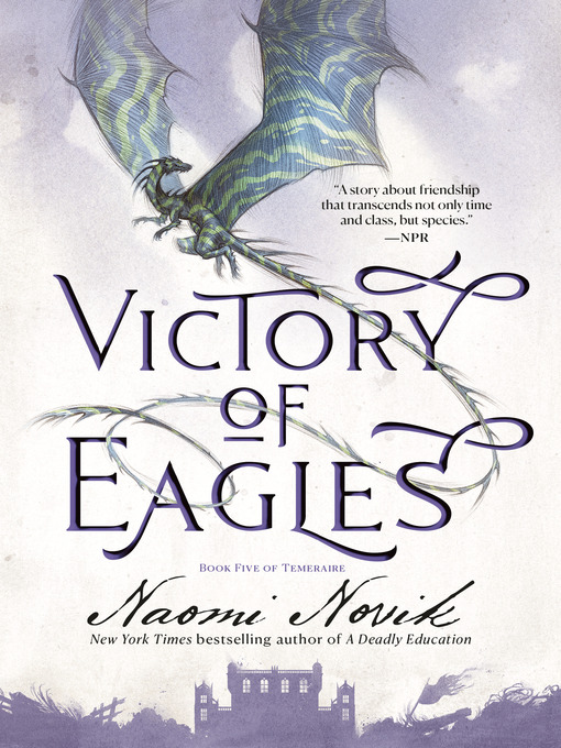 Title details for Victory of Eagles by Naomi Novik - Available